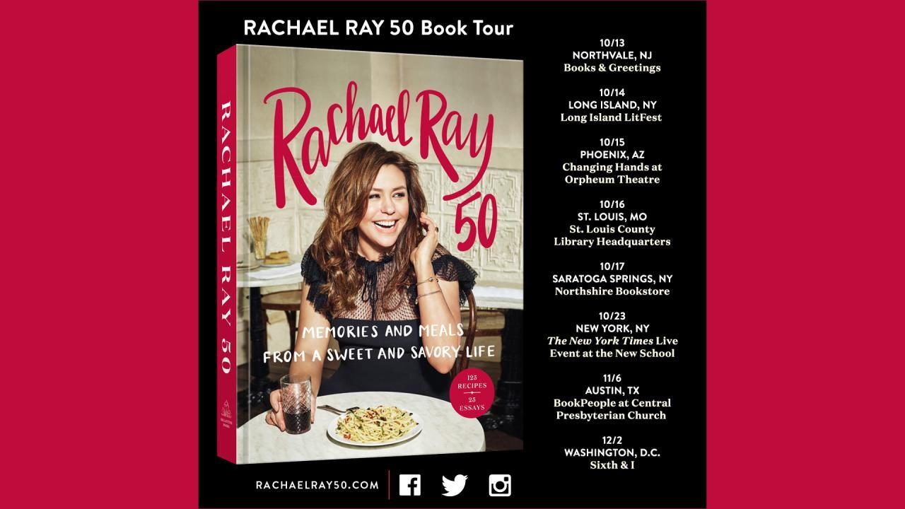 Rachael Ray 50 Book Tour Schedule Rachael Ray Show