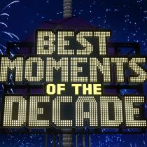 best moments of the decade