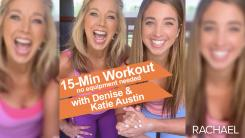 Denise and Katie Austin